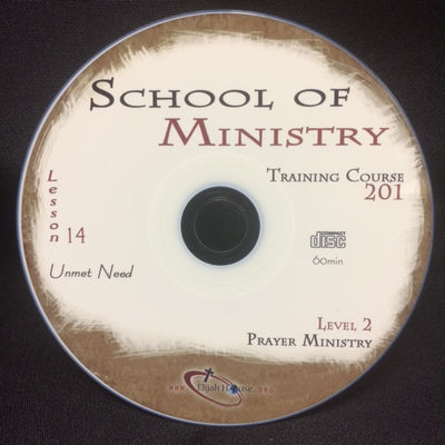 Unmet Needs - 201 School Lesson 14 (CD) - Elijah House