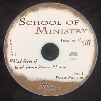 Biblical Basis of Elijah House Prayer Ministry - 201 School Lesson 1 (CD) - Elijah House