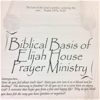 Biblical Basis of Elijah House Ministry - 201 School Lesson 1 (mp3) - Elijah House