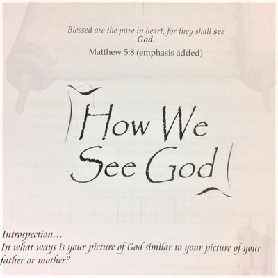 How We See God - 201 School Lesson 22 (mp3) - Elijah House