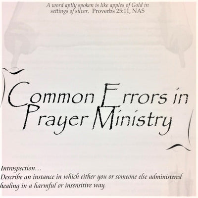 Common Errors in Prayer Ministry - 201 School Lesson 23 (mp3) - Elijah House