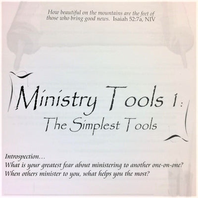 Ministry Tools 1: The Simplest Tools - 201 School Lesson 3 (mp3) - Elijah House