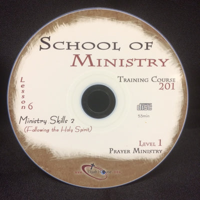 Ministry Tools 2: Following the Holy Spirit - 201 School Lesson 6 (CD) - Elijah House