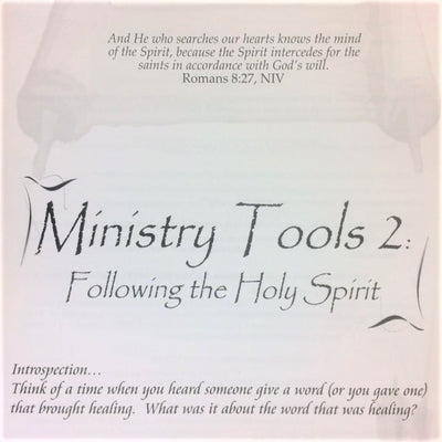 Ministry Tools 2: Following the Holy Spirit - 201 School Lesson 6 (mp3) - Elijah House