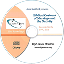 Biblical Customs of Marriage and the Nativity (mp3) - Elijah House