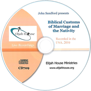 Biblical Customs of Marriage and the Nativity CD - Elijah House
