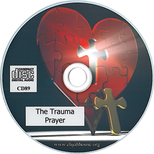Sample Prayer for Release of Trauma CD - Elijah House