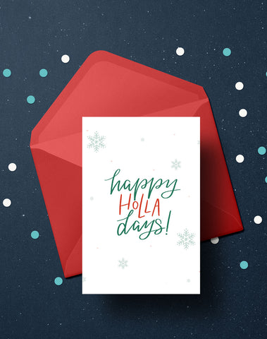 FRIDAY FREEBIE • happy HOLLA days greeting card