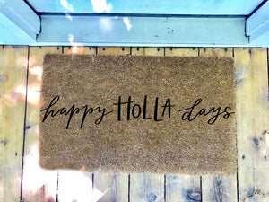 happy HOLLA days • Door Mat