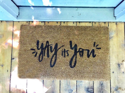 Yay it's you! • Door Mat
