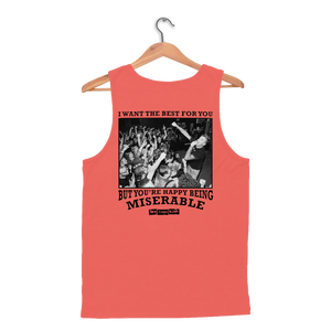 Happy Being Miserable Tank Top