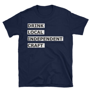 Drink Local, Drink Independent, Drink Craft