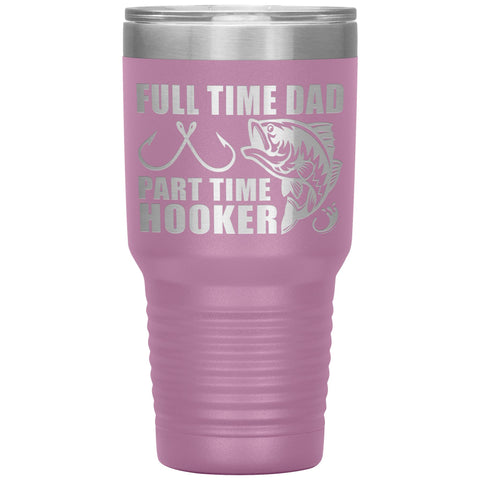 Image of Full Time Dad Part Time Hooker Funny Fishing Dad Tumblers light purple