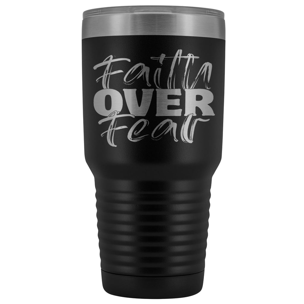 Faith Over Fear Christian Tumblers black