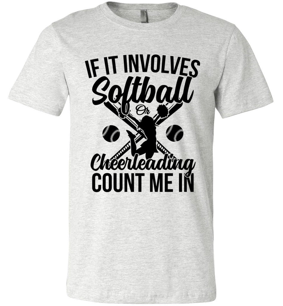 Softball Or Cheerleading Count Me In Softball Shirts ash