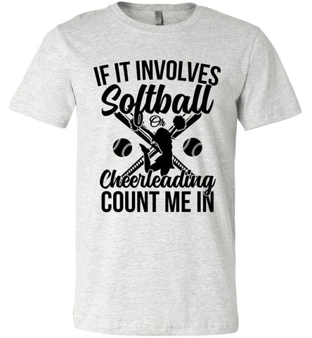 Image of Softball Or Cheerleading Count Me In Softball Shirts ash