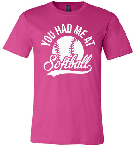 Image of You Had Me At Softball Shirts berry