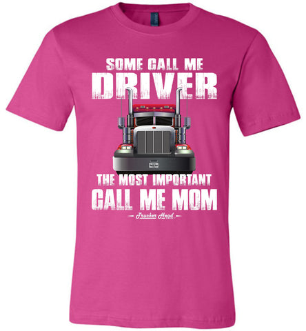 Image of Some Call Me Driver Mom Trucker Mom Shirt berry
