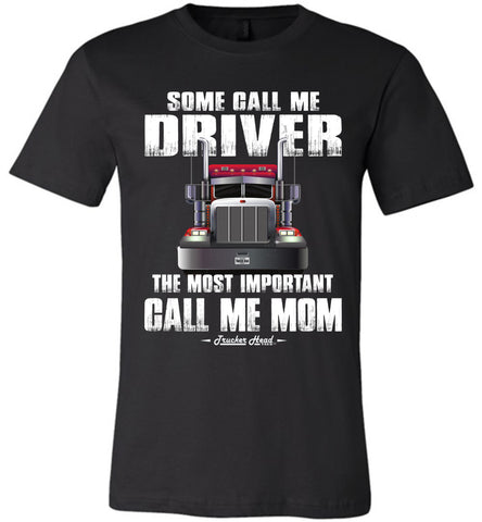 Image of Some Call Me Driver Mom Trucker Mom Shirt black