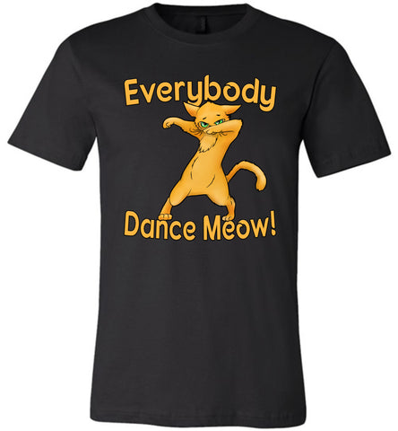 Everybody Dance Meow Funny Dance Shirts black