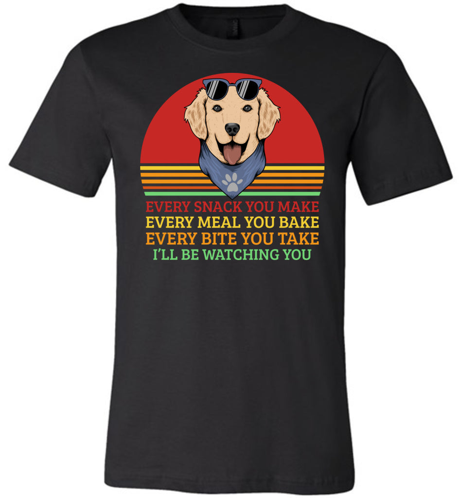 I'll Be Watching You Funny Dog T Shirt black