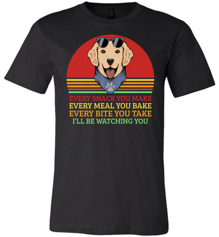 Image of I'll Be Watching You Funny Dog T Shirt black