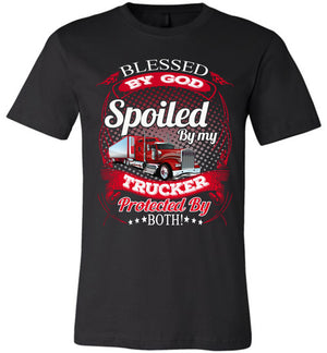Blessed By God Spoiled By My Trucker Girlfriend Wife T-Shirt black