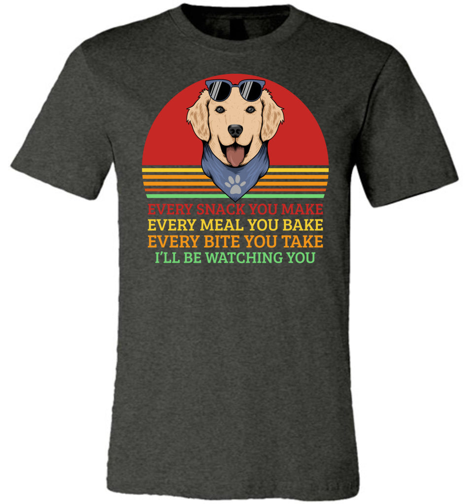 I'll Be Watching You Funny Dog T Shirt dark heather
