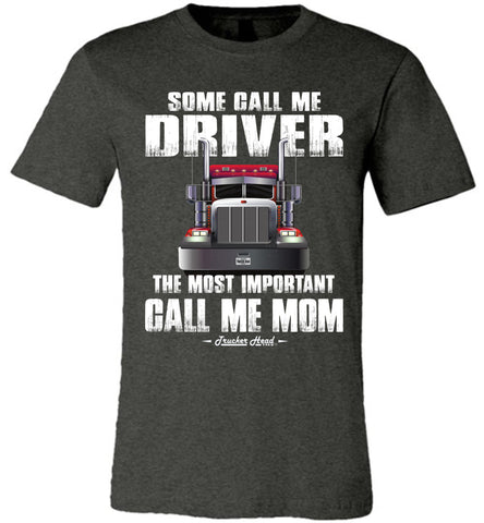 Image of Some Call Me Driver Mom Trucker Mom Shirt dark heather gray