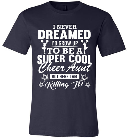Super Cool Cheer Aunt Shirts navy