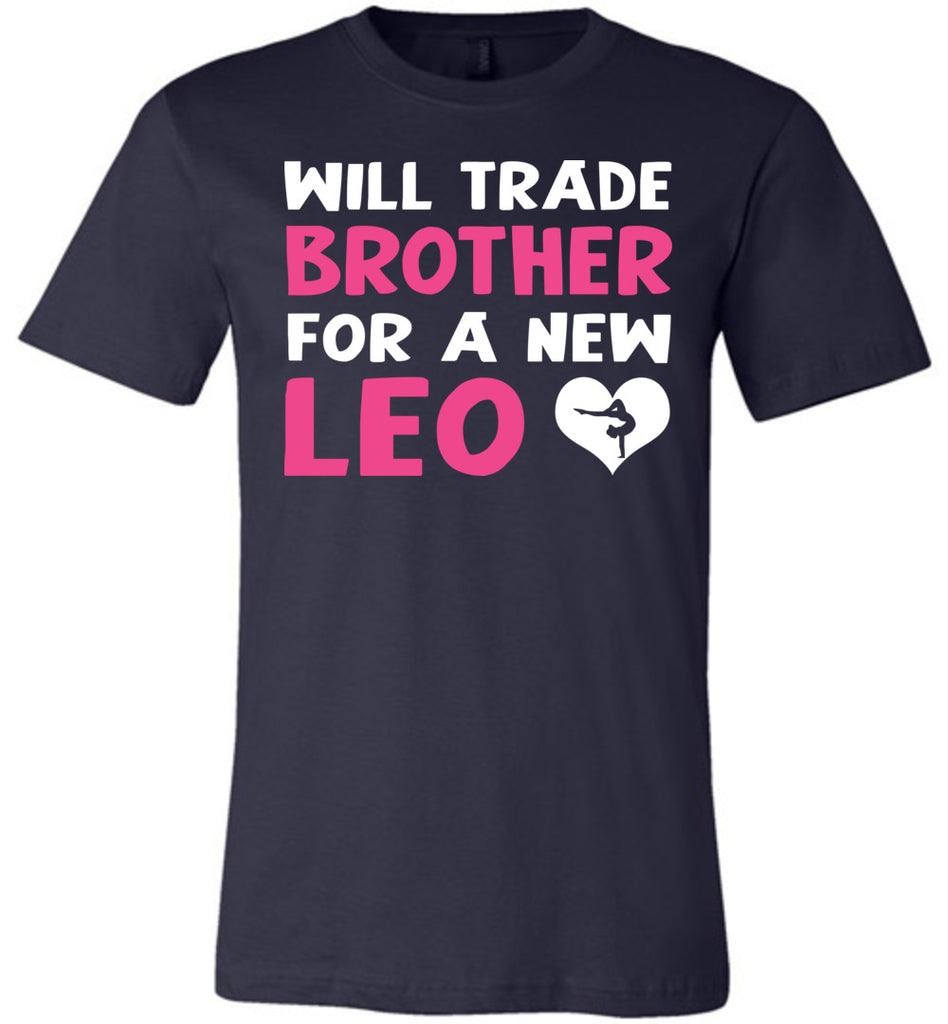 Will Trade Brother For New Leo Gymnastics T Shirt navy