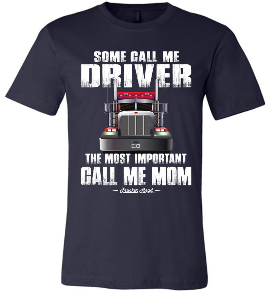 Some Call Me Driver Mom Trucker Mom Shirt navy