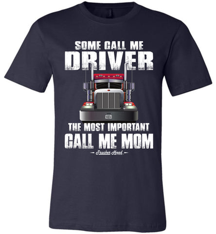 Image of Some Call Me Driver Mom Trucker Mom Shirt navy