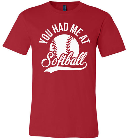 Image of You Had Me At Softball Shirts red