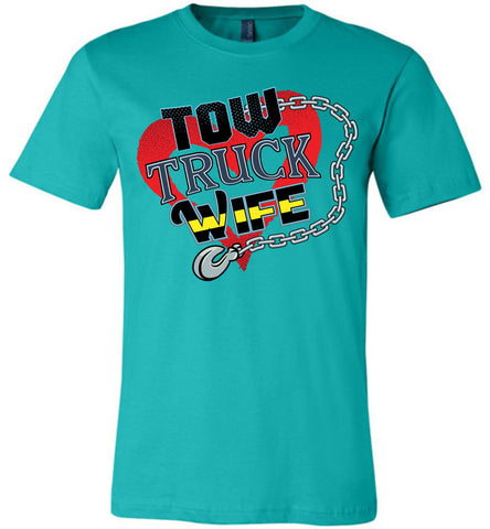 Tow Truck Wife Shirts teal