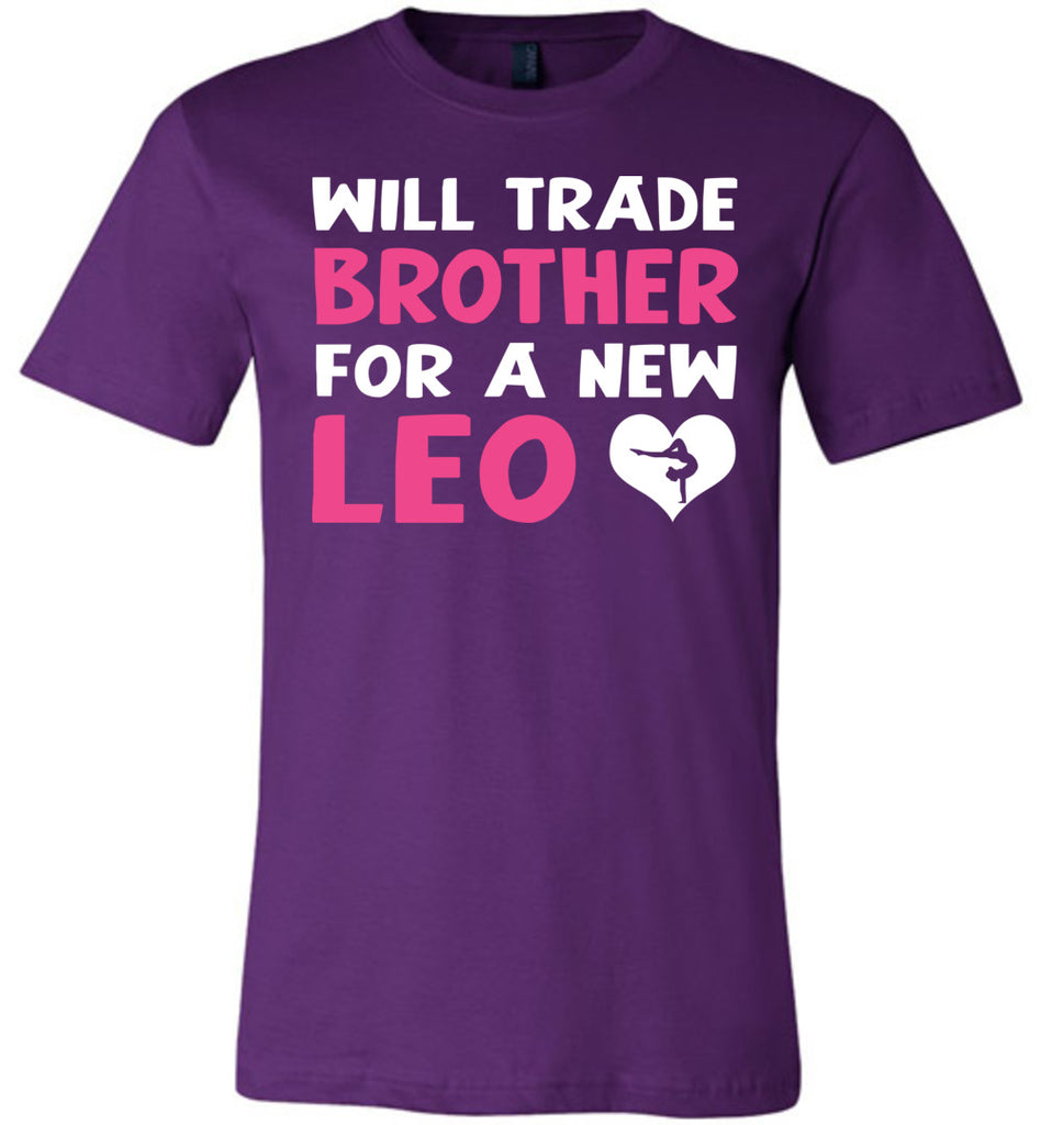 Will Trade Brother For New Leo Gymnastics T Shirt purple
