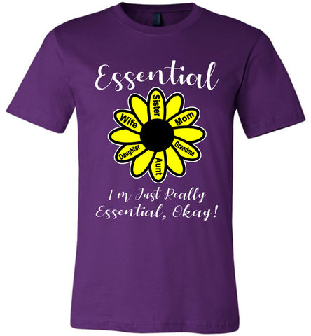 I'm Just Really Essential Okay! Essential Mom T-Shirt purple