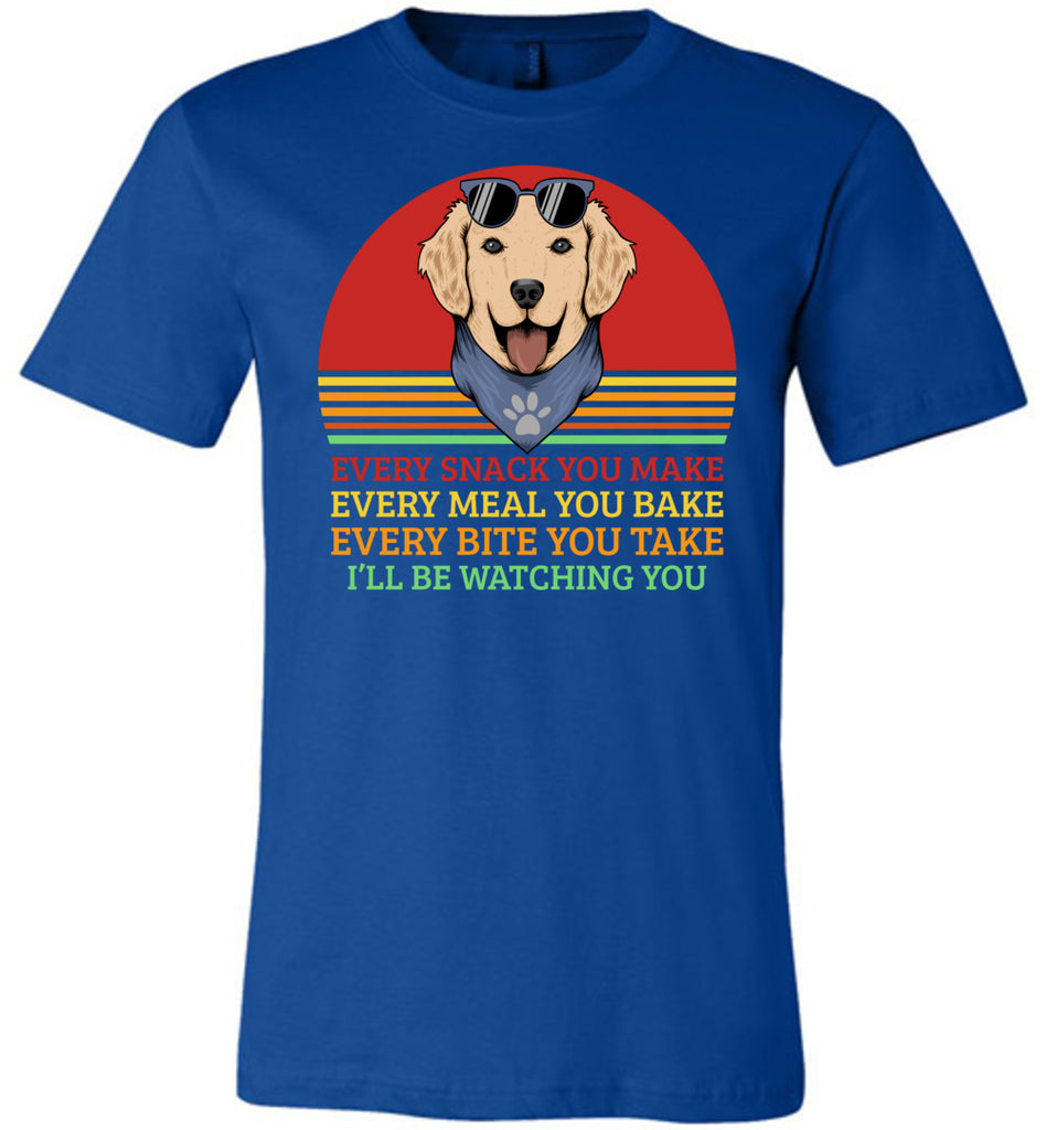 I'll Be Watching You Funny Dog T Shirt royal