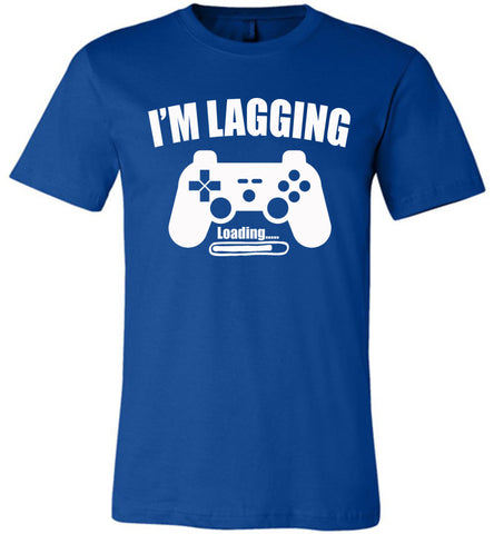 Image of I'm Lagging Gamer Shirts For Guys & Girls funny gamer t shirts royal