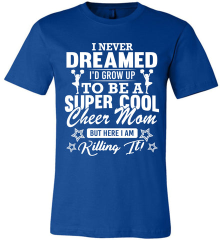 Image of Super Cool Cheer Mom Shirts true royal