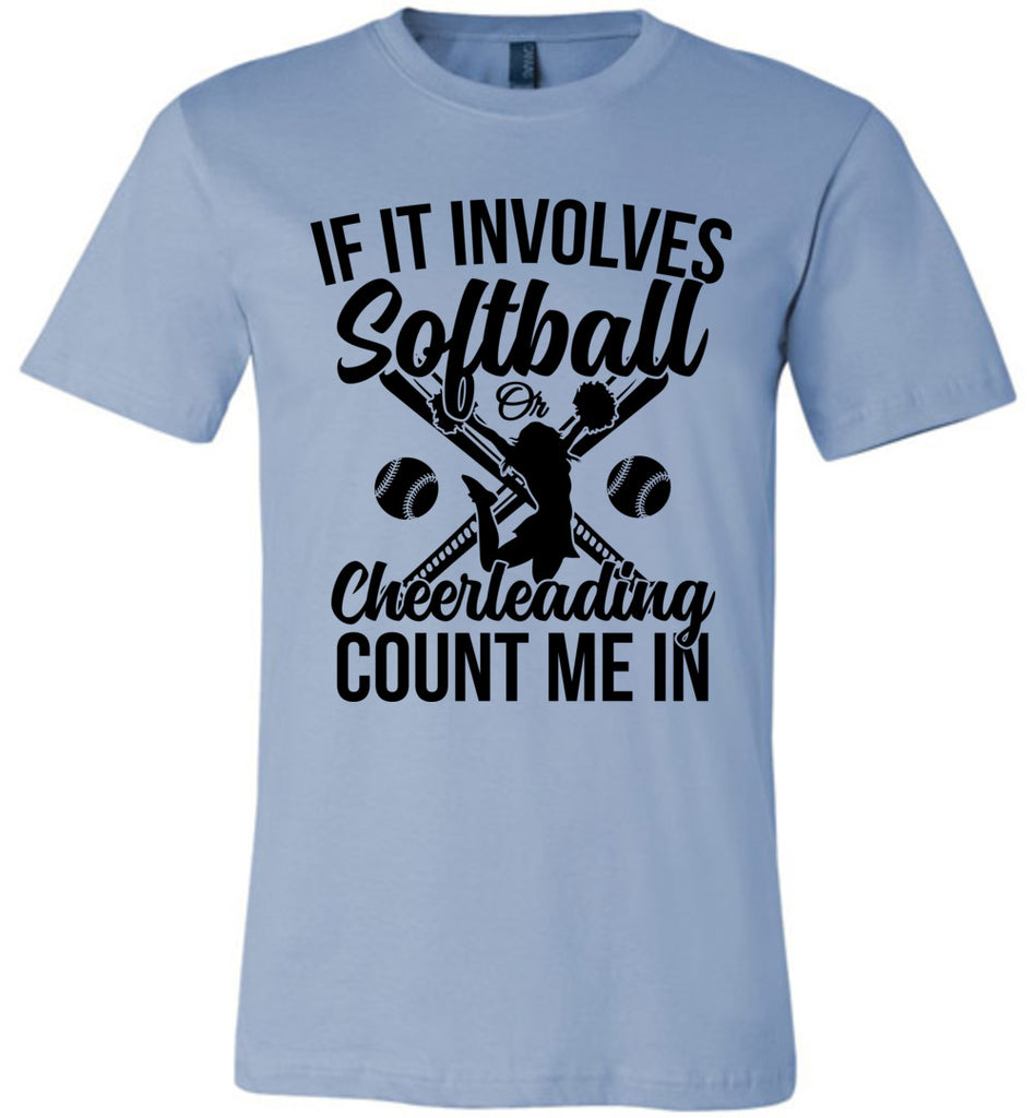 Softball Or Cheerleading Count Me In Softball Shirts light blue