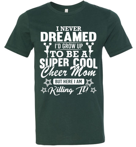 Image of Super Cool Cheer Mom Shirts forest