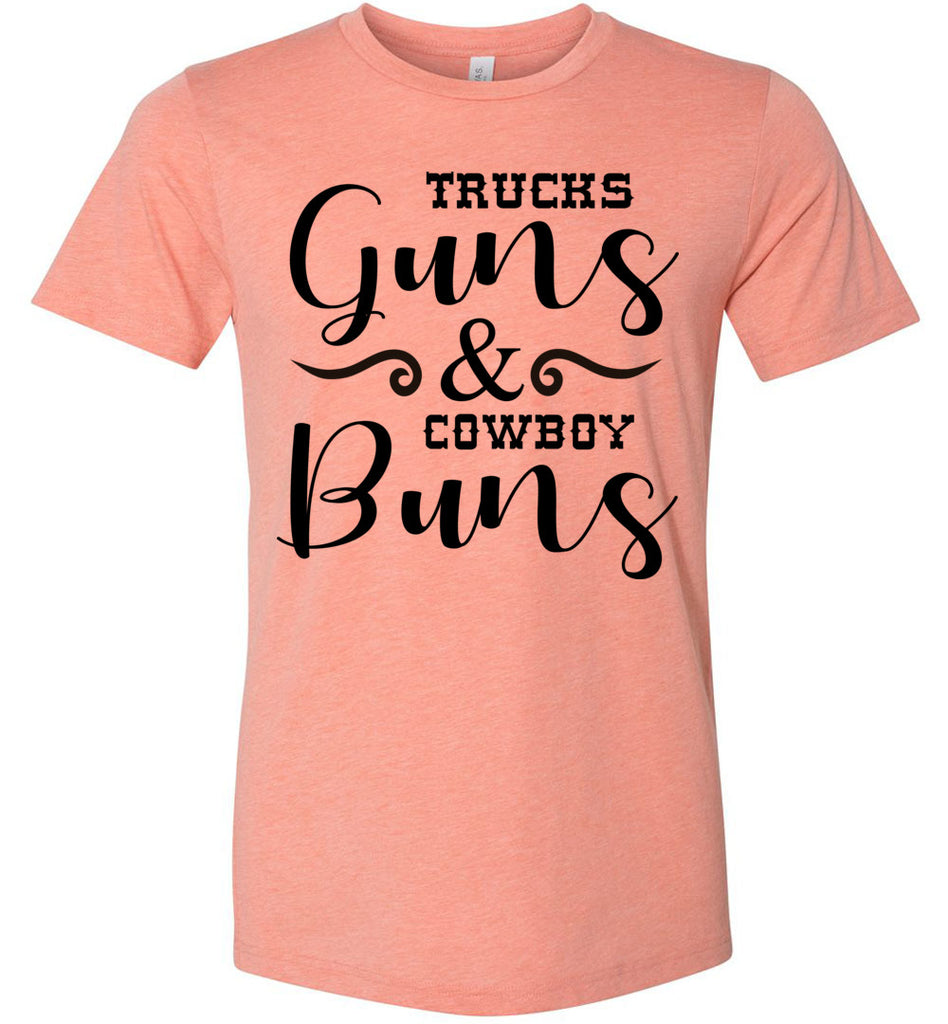 Trucks Guns And Cowboy Buns Country Cowgirl Girl T Shirts heather sunset
