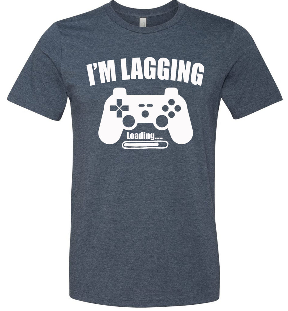 I'm Lagging Gamer Shirts For Guys & Girls funny gamer t shirts navy