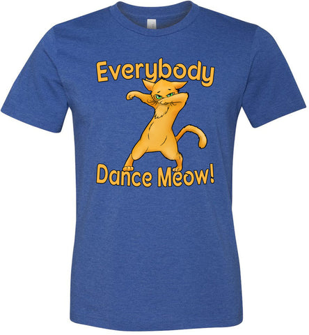 Everybody Dance Meow Funny Dance Shirts heather blue