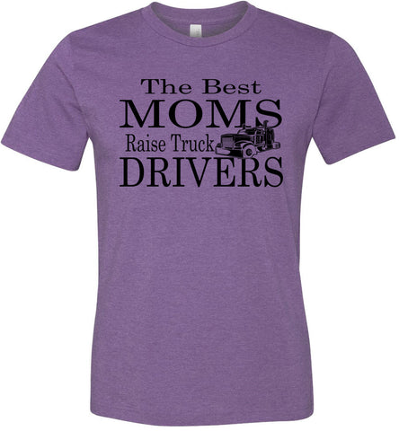 Image of The Best Moms Raise Truck Drivers Trucker's Mom Shirt team purple