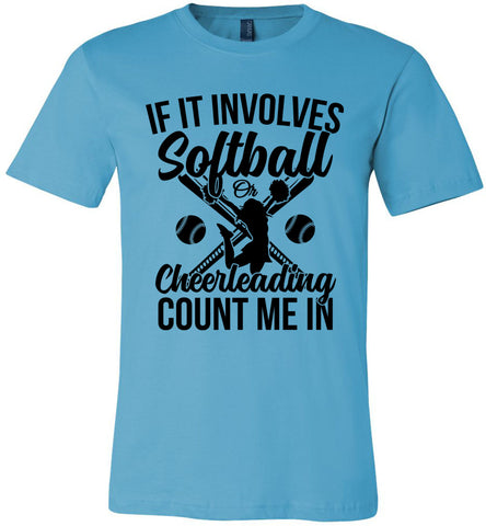Image of Softball Or Cheerleading Count Me In Softball Shirts turquoise