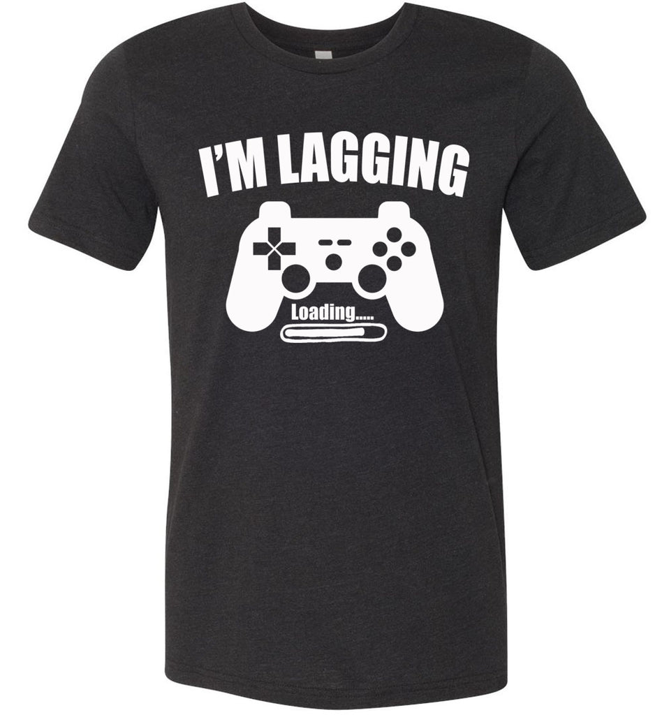 I'm Lagging Gamer Shirts For Guys & Girls funny gamer t shirts black