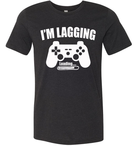 Image of I'm Lagging Gamer Shirts For Guys & Girls funny gamer t shirts black