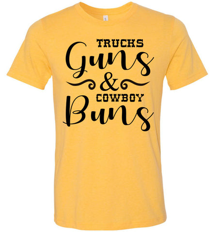 Image of Trucks Guns And Cowboy Buns Country Cowgirl Girl T Shirts heather yellow gold
